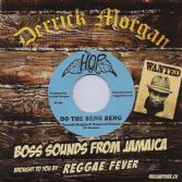 Derrick Morgan & Desmond Dekker - Do The Beng Beng / Beverly's All Stars - Express (Hop / Reggae Fever) EU 7""